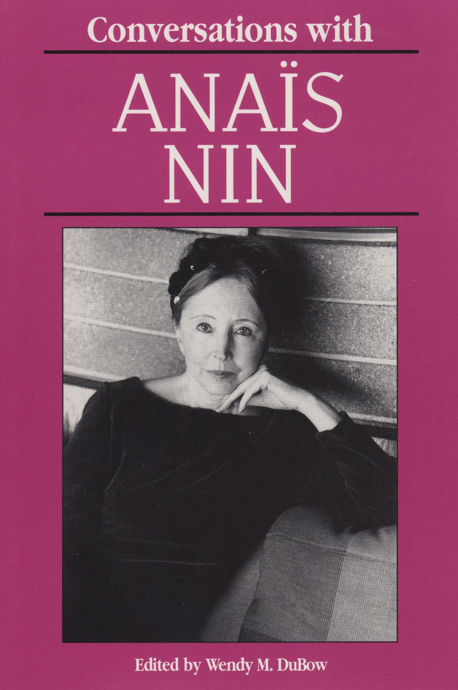 Conversations with Anais Nin