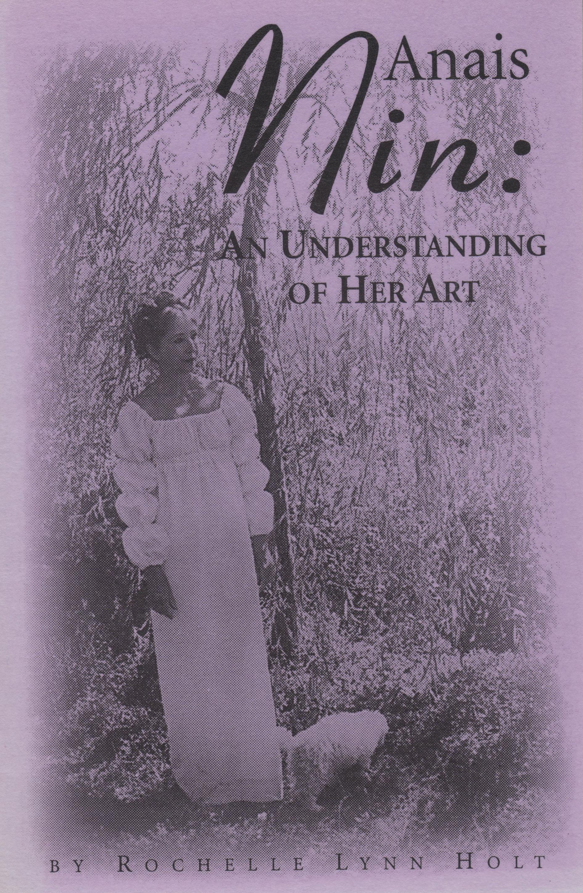 Anais Nin: An Understanding of Her Art
