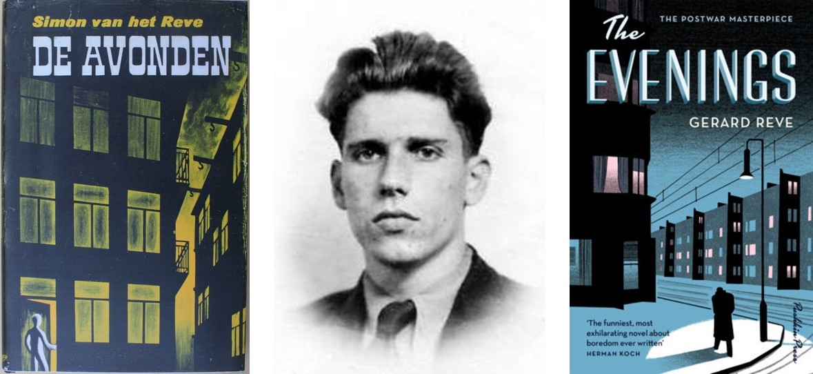 From left to right: the first edition (under the name of Simon van het Reve), a picture of Reve around the time he wrote  The Evenings,  and the cover of the English edition.