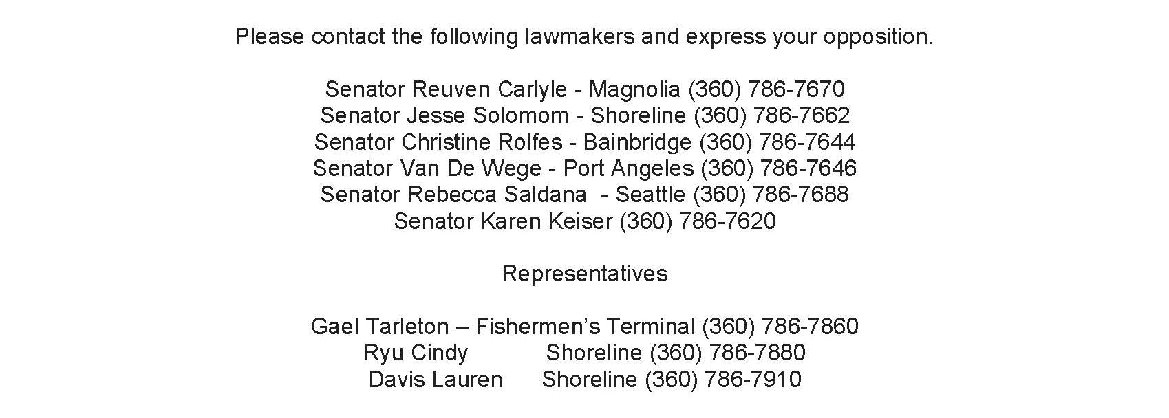 Let these lawmakers know that you don't support the destruction of the commercial fishing industry
