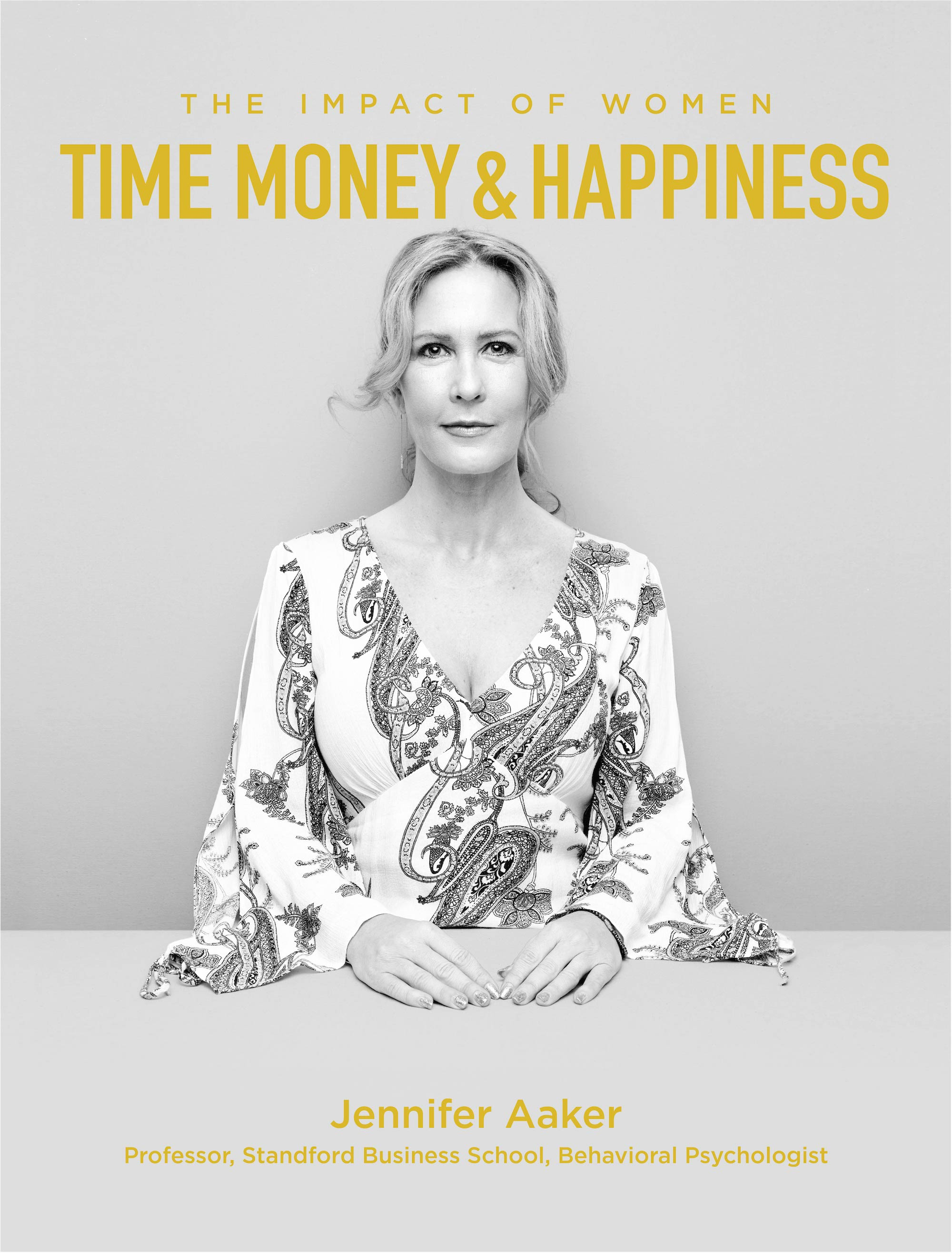 Dr Jennifer Aaker is About Time, Money and Happiness