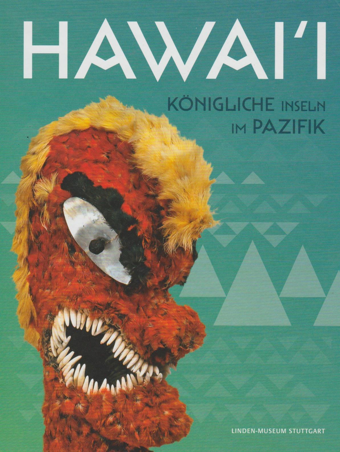Hawai'i: Konigliche Inseln Im Pazifik
