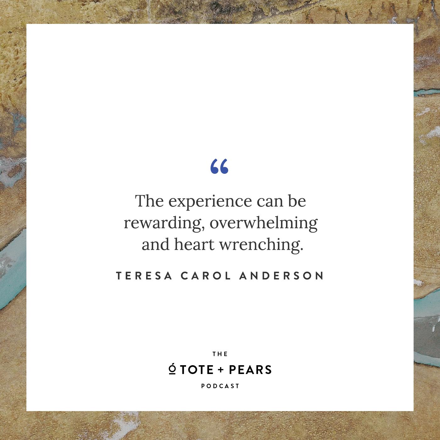 Ep 12 Tote + Pears Podcast Teresa Carol Anderson