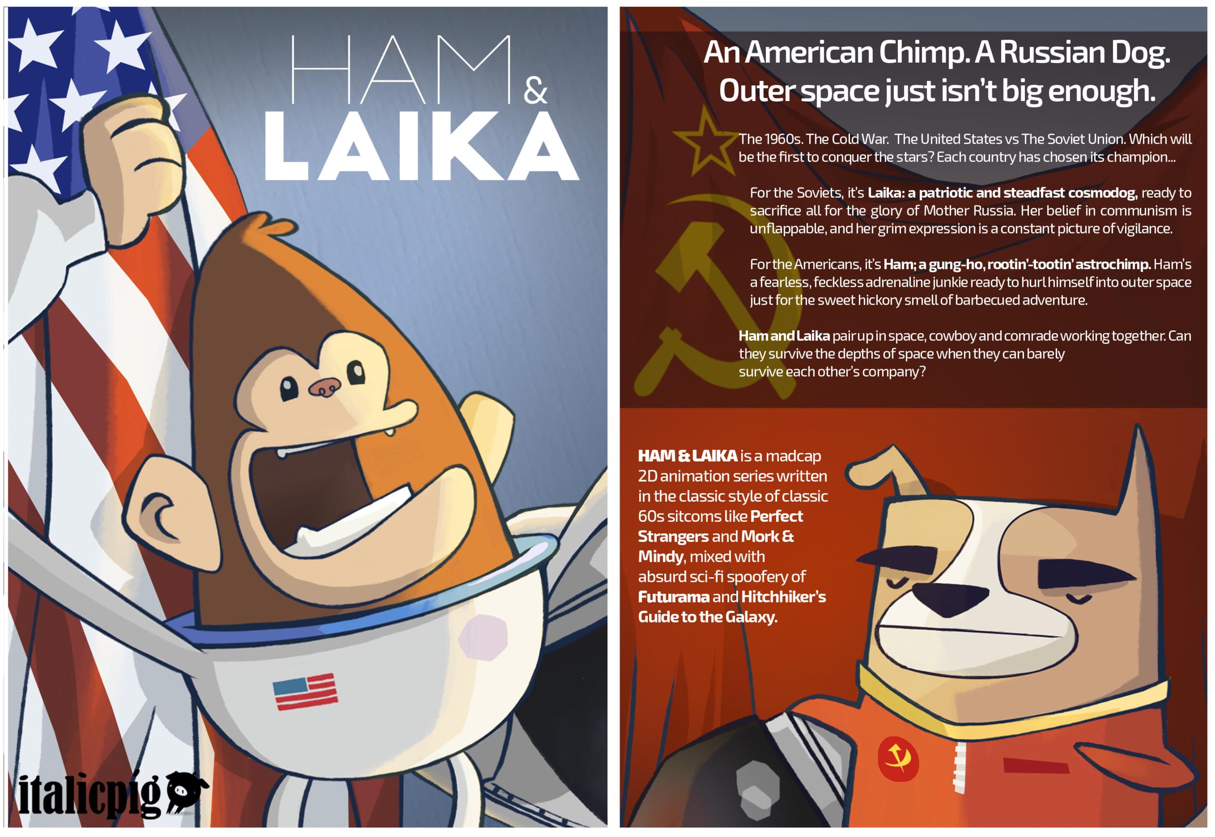 Ham and Laika — Italic Pig