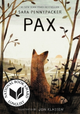 "Pax  for Middle Readers  ax was only a kit when his family was killed, and ""his boy"" Peter rescued him from abandonment and certain death. Now the war front approaches, and when Peter's father enlists, Peter has to move in with his grandpa. Far worse than being forced to leave home is the fact that Pax can't go. Peter listens to his stern father—as he usually does—and throws Pax's favorite toy soldier into the woods. When the fox runs to retrieve it, Peter and his dad get back in the car and leave him there—alone. But before Peter makes it through even one night under his grandfather's roof, regret and duty spur him to action; he packs for a trek to get his best friend back and sneaks into the night. This is the story of Peter, Pax, and their independent struggles to return to one another against all odds."