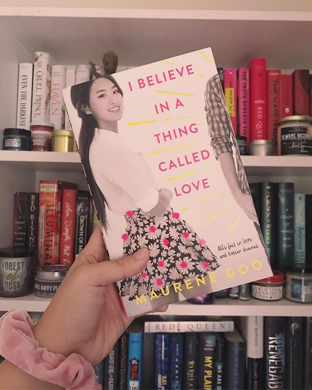 💕 after watching To All The Boys I've Loved Before, which I LOVED with my entire being, I needed another YA rom-com to plow through. I am SO GLAD I brought I BELIEVE IN A THING CALLED LOVE by Maurene Goo because it was so SO good! a full review is up on my blog (link in the bio! also, I have a blog now lol) read this if you want that same fuzzy feeling plus some awesome Asian American girl rep! 💕 #bookstagram #ibelieveinathingcalledlove #maurenegoo #yabooks #yalit #romcom