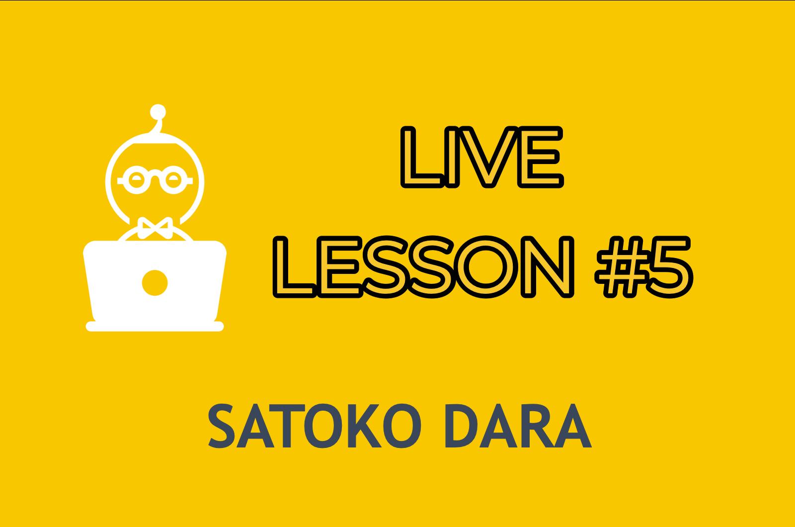 LIVE LESSON 5    ENTER