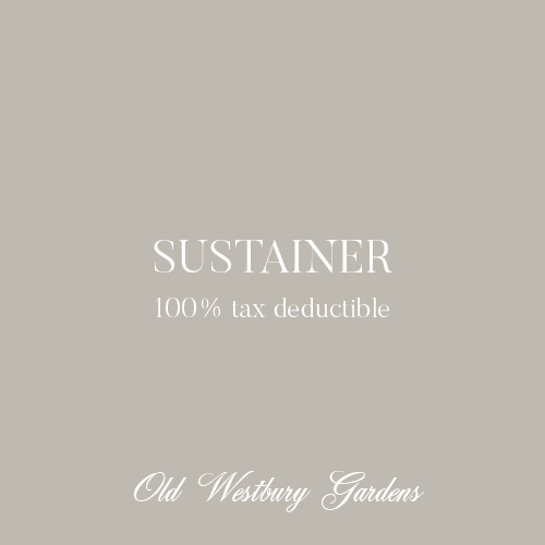 SUSTAINER ($120)Basic benefits cover 6 adults & childrenAdditional benefits include:One complimentary Behinds the Scenes Tour of the House & Gardens -