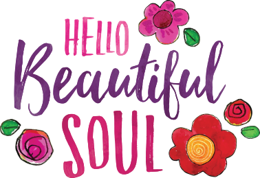 hello beautiful soul.png