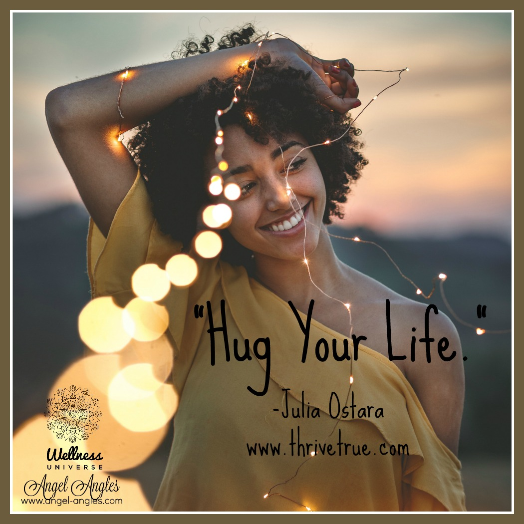hug your life Julia Ostara.jpg