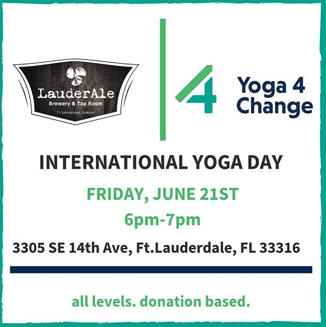 Beyond excited for this one! . . I have the absolute pleasure of teaming up with @lauderale Brewery & Tap Room this Friday for a all levels yoga class in the Beer Garden! In honor of Summer Solstice, International Day of Yoga, and Yoga 4 Change, I'd love to celebrate with some familiar faces. . . All proceeds of this event will support @y4csoflo and our efforts to expand into local demographics in need of yoga, specifically detention centers! For every $5.00 or more donation to Y4C, LauderAle will give a $1.00 off beer, up to five beers for those participating. . . Stick around after class for a fire flow performance by  @FloridaFireFlow 💛 . . . #southfloridayogacommunity #southfloridayoga #fortlauderdaleevents #lauderale #lauderalebrewery  #yoga4change #traumainformedyoga #nonprofit #nonprofitfundraising #yogafundraiser #summersolstice #internationaldayofyoga2019 #yogainstructor #celebrate #honor #beer