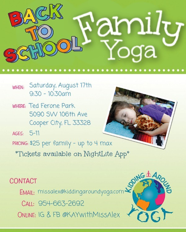 Back-to-School Family Yoga is on! 🤸🏻♀️🧘🏾♂️ . Next week will be a bit hectic for just about everyone...I'm tuning in on Saturday, Aug. 17th in Cooper City to shake off those first week of school jitters and give the kiddos some awesome tools to take with them into the 19/20 school year! . Tickets can be claimed through the Nightlite Events app. If you have issues accessing the app, please let me know! #coopercityfl #coopercity