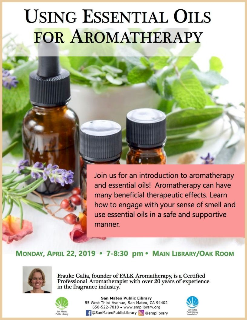 San Mateo Library Aromatherapy Lecture