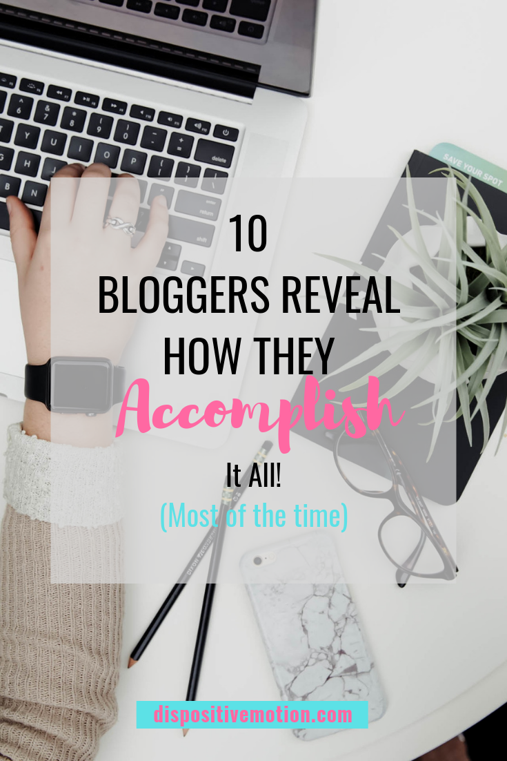 10 Bloggers Give Their Best Advice to Accomplish Daily Tasks in the Midst of Busy Lives. They offer tips & tricks to stay productive in the chaos of life. #momadvice #bloggeradvice #organization