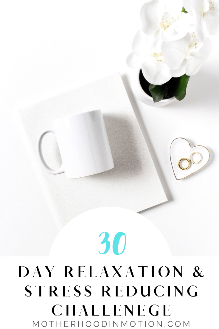 30 Days to a more relaxed and less stressed life! Join my 30 day challenge to live a less stressed and more relaxed life.