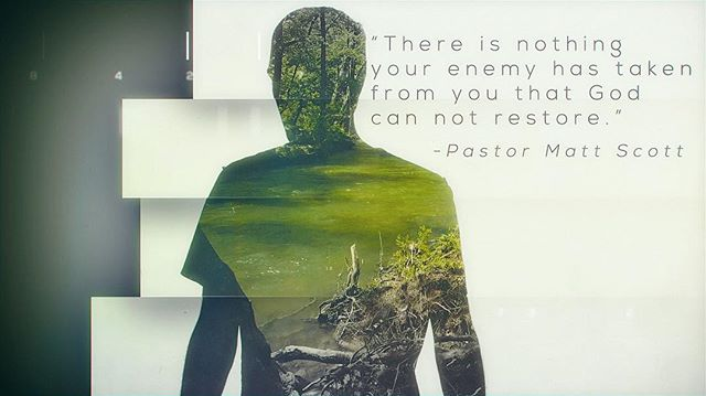 """""""There is nothing your enemy has taken from you that God can not restore.""""- @pastormattscott #tgpbyfaith"""
