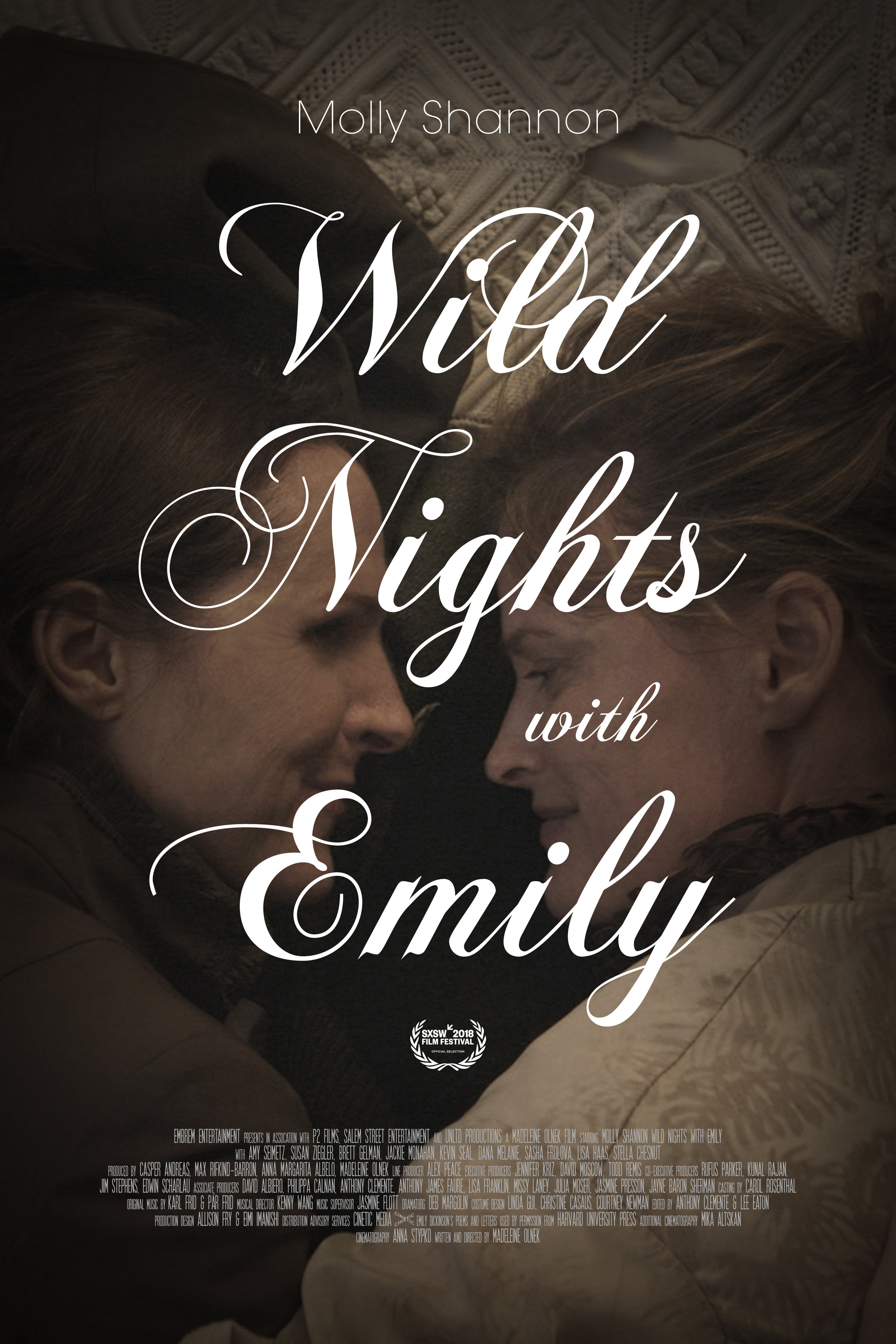 WILD NIGHTS WITH EMILY is a dramatization of the little known side of the writer Emily Dickinson's life, in particular her relationship with another woman. - Written and directed by Madeleine Olnek and starring Molly Shannon, Susan Ziegler, and Amy Seimetz. Produced by Casper Andreas.*Assistant directed by Natalie Britton.IMDB