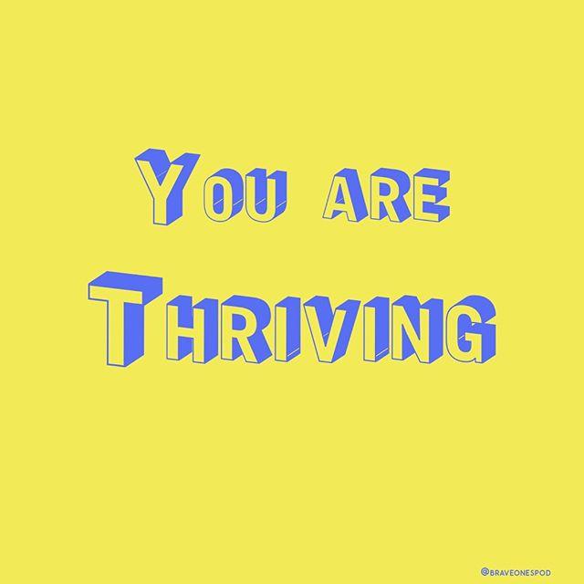 You were born to thrive so keep doing it ✨ #braveones #motivationmonday . . . . . . #brave #bravery #youarebrave #sobrave #podcast #podcastlife #podcasting #podcaster #applepodcast #podcastersofinstagram #spotifypodcast #inspiration #motivation #motivationalquotes #inspirationalquotes