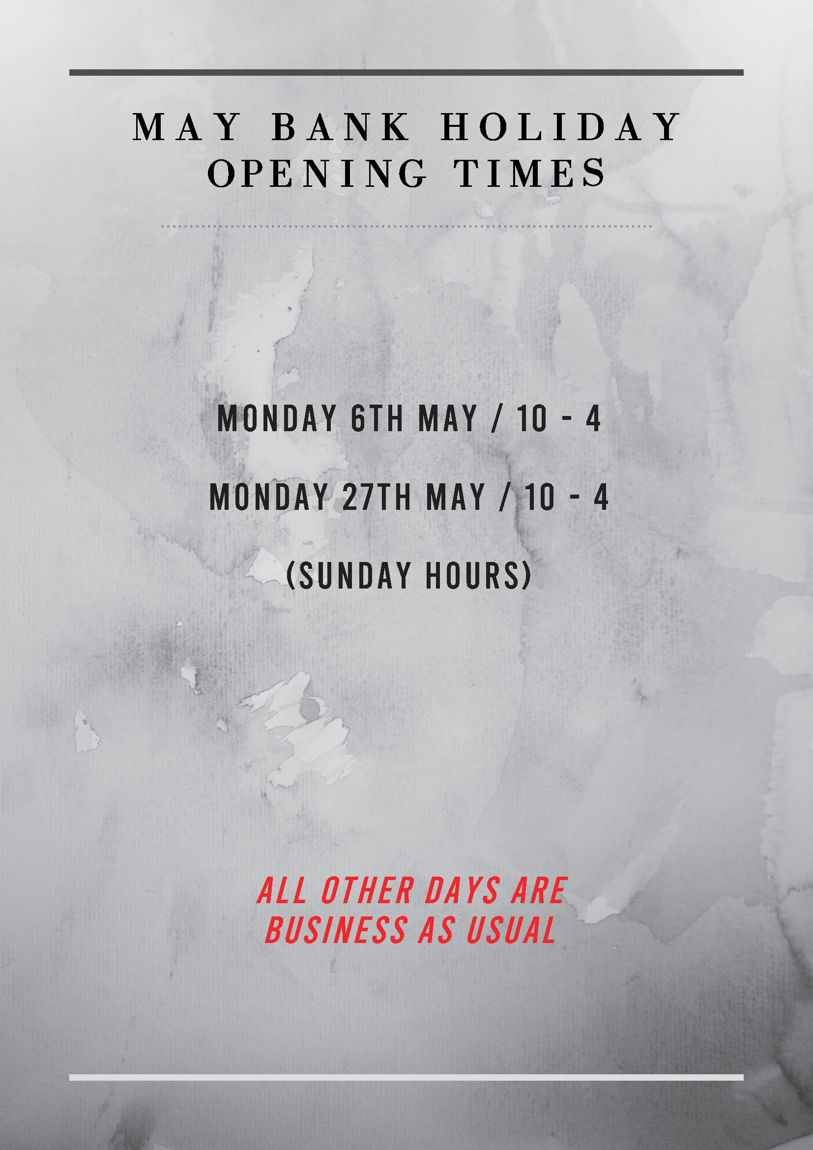 May Bank Holiday Opening Times