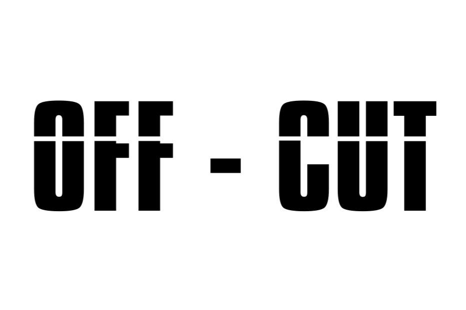 OFF - CUT