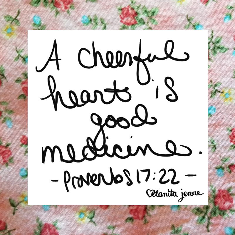 cheerful heart good medicine.png