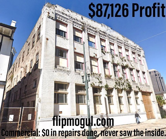 Commercial property, never saw inside or repaired it, $87k profit!