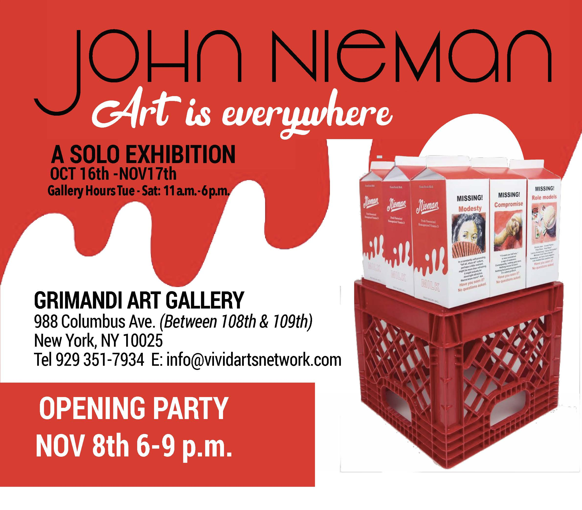"""Art is Everywhere"" - A solo Exhibition by Artist John Nieman"