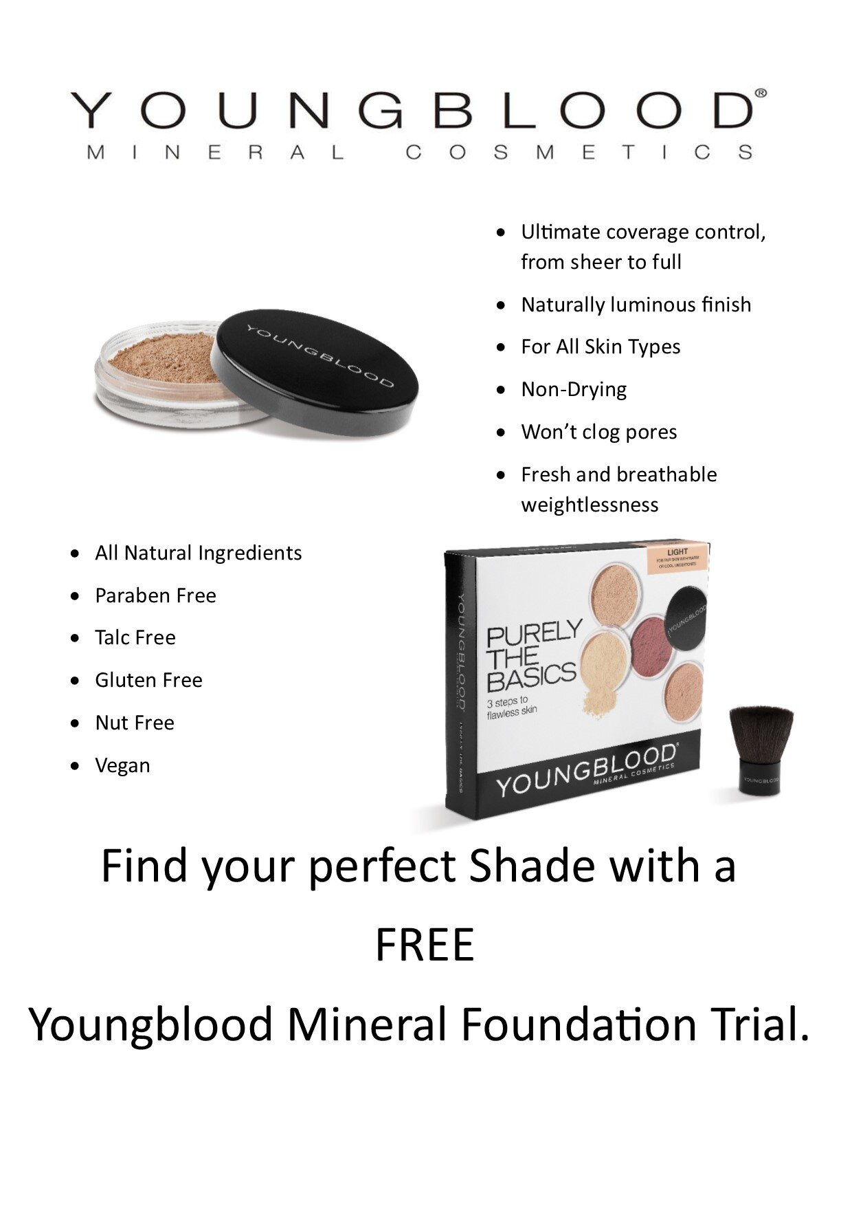 Youngblood Mineral Foundation - Find your perfect Shade with a free Colour match and trial.Call: 01743 885222Email: Koalasbeauty@gmail.comFor appointment availability.