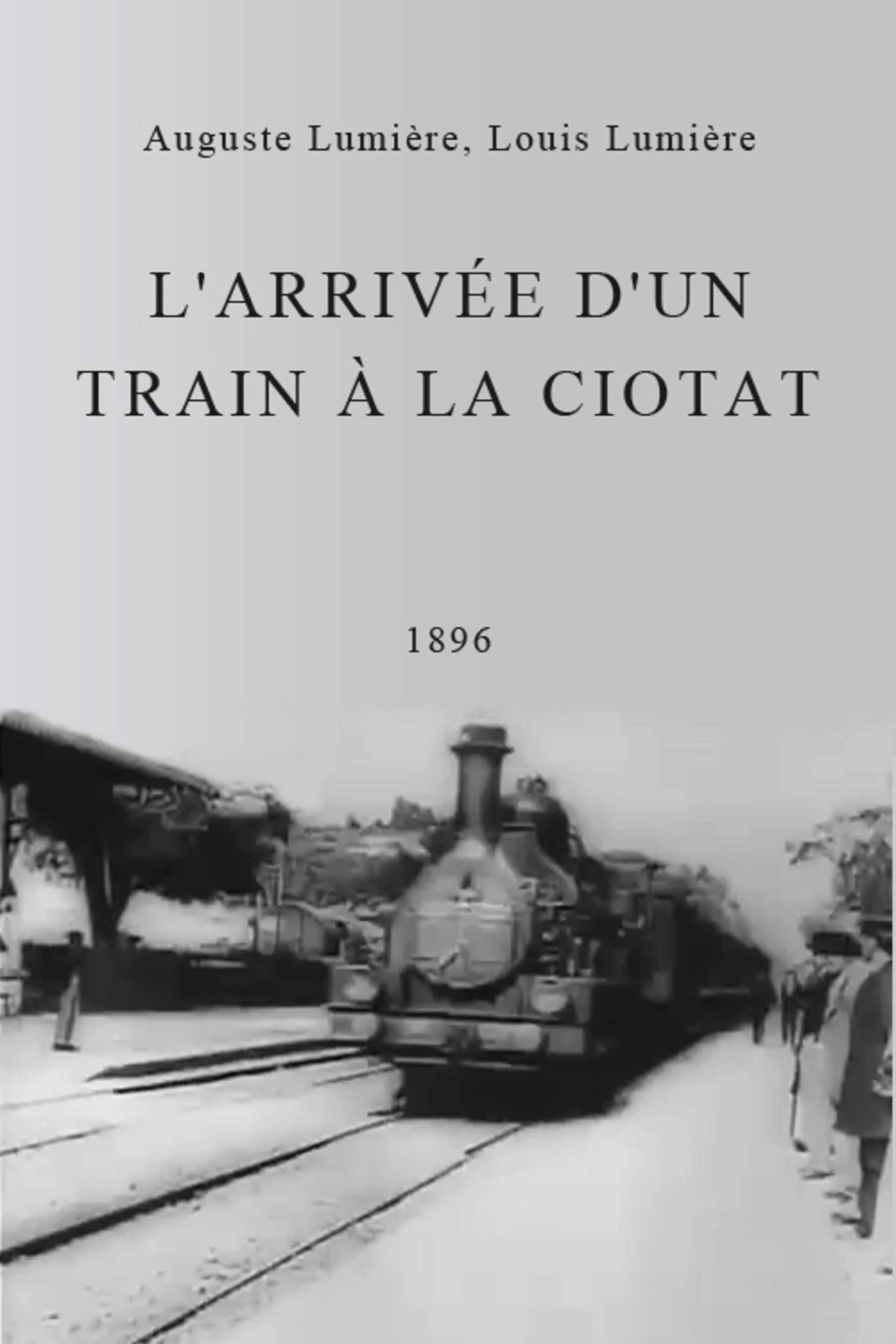 """The Arrival of a Train at La Ciotat Station  (1896) - one of the first ever """"moving pictures'""""."""