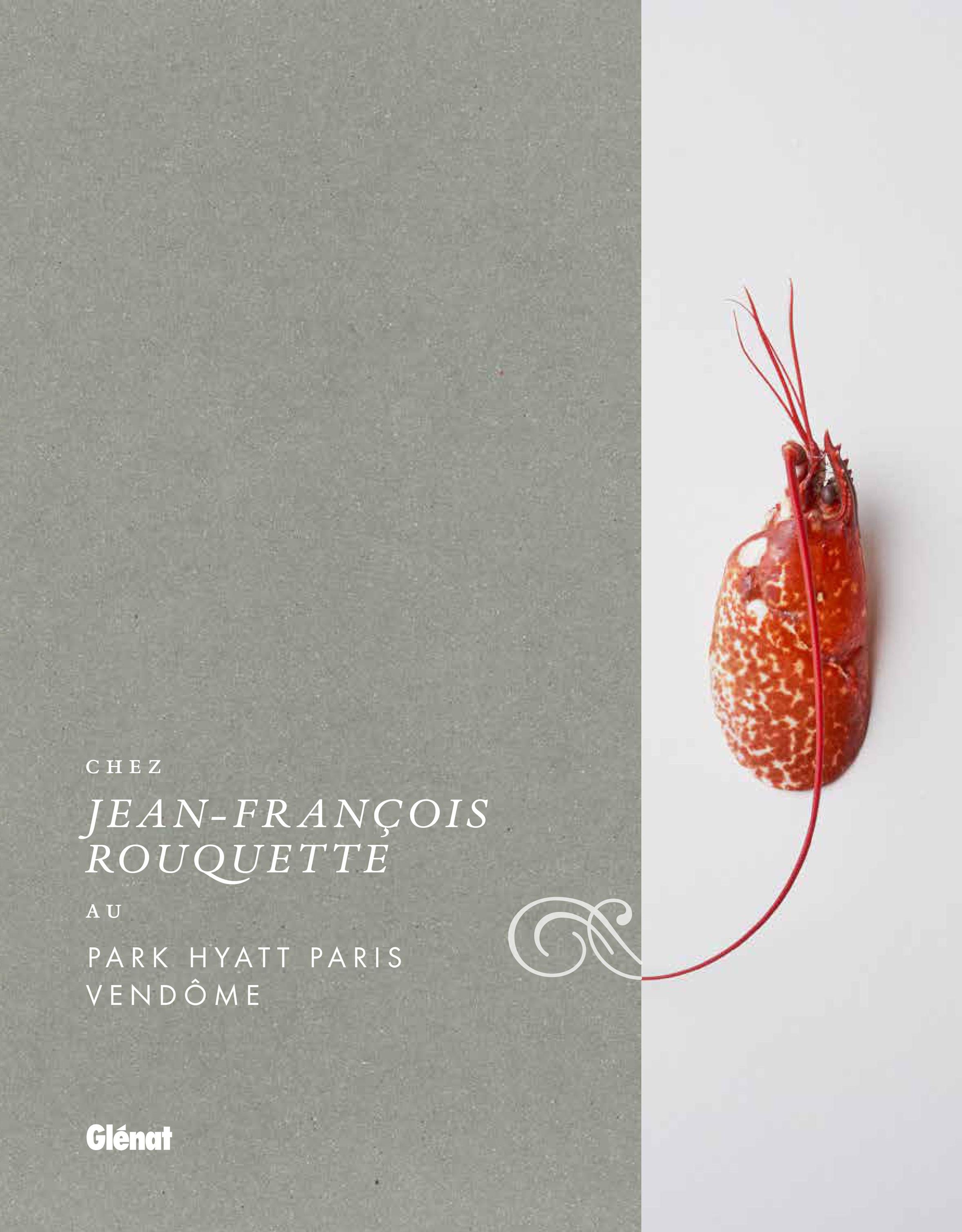 Livre Jean-François Rouquette - Hôtel 5* Park Hyatt Paris-Vendôme