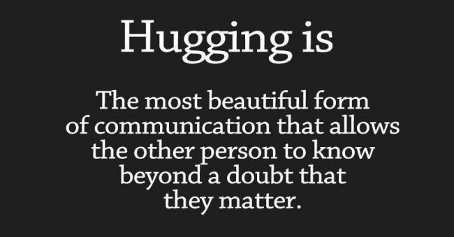 hugging-is-the-most-beautiful-form-of-communication-650x340.jpg