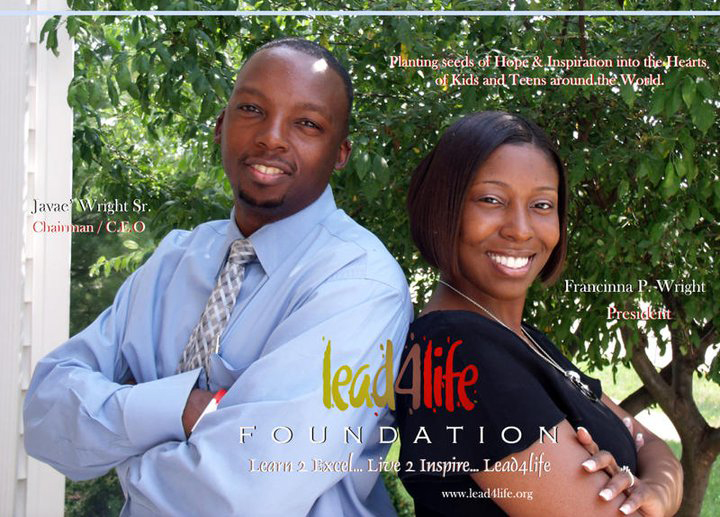 Javae' & Francinna Wright | Lead4life Foundation, Founders