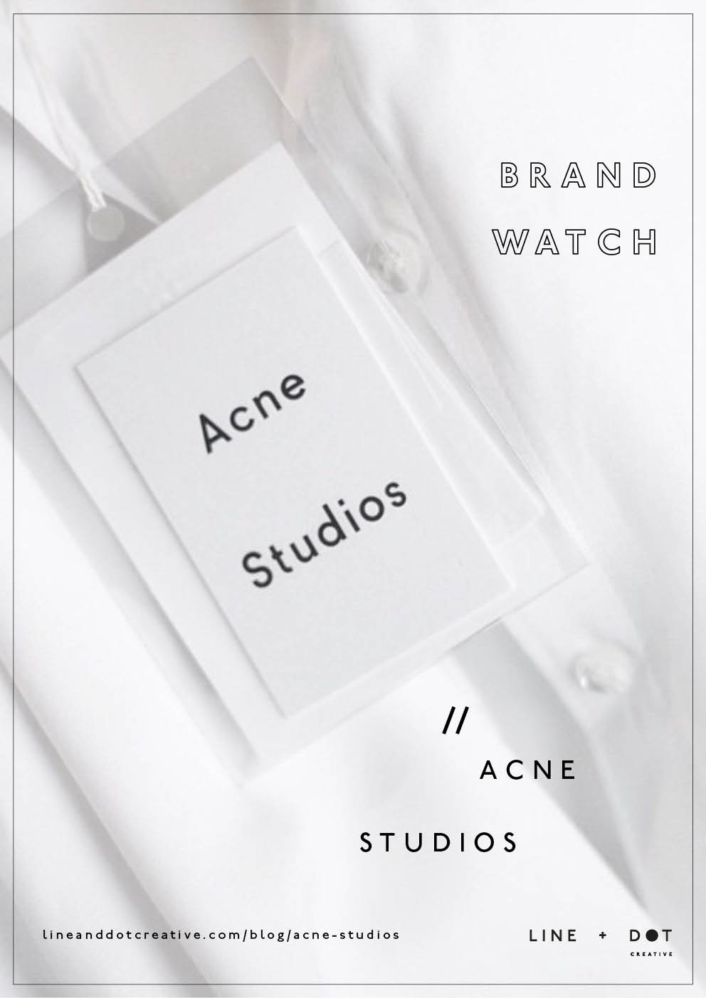 line and dot creative acne studios brand watch Pinterest