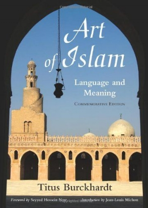Rev. of  Art of Islam: Language and Meaning      (World Wisdom, 2009) by Titus Burckhardt.  Journal of Shi'a Islamic Studies  4(2): 225-227.