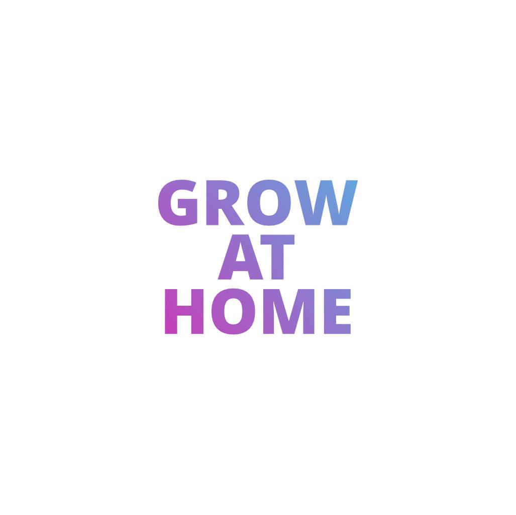 Grow at Home SQ.jpg