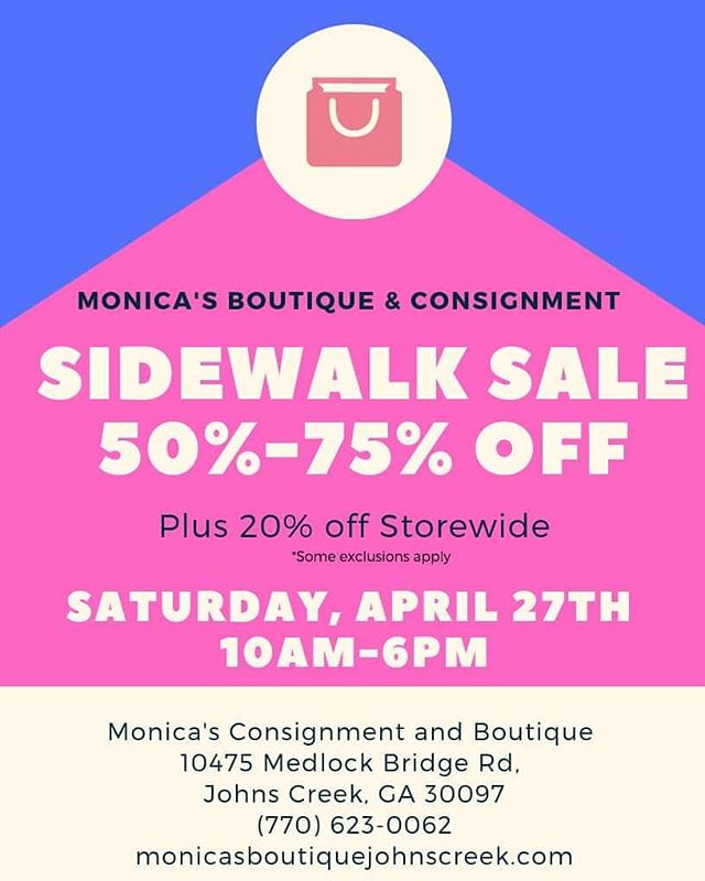Join us on Saturday, April 27th for our Side Walk Sale. Save up to an additional 75% off our Clearance racks. Plus 20% off storewide. Some exclusions apply. _____ #buckhead #johnscreek #monicasconsignment #sidewalksale #Thriftingatlanta #chooseused #sandysprings #atlantaconsignment  #thriftatlanta #resaleatlanta #highenddesigner #consignment  #luxury #designer #resale #boutique  #atlanta #fashioninspiration  #shopmycloset  #upscaleresale
