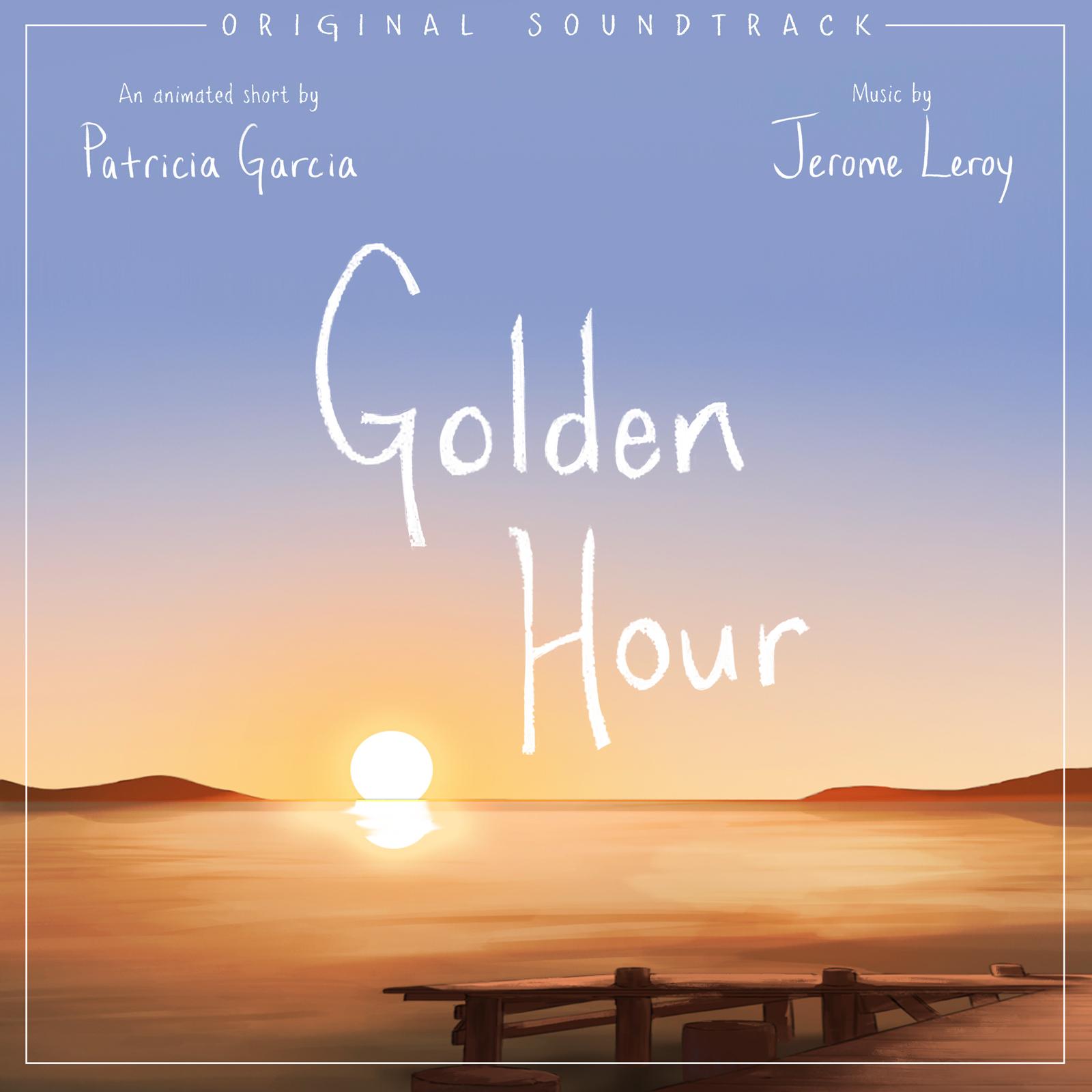 Golden Hour – Original Soundtrack (Cover Art) 1600px.jpg