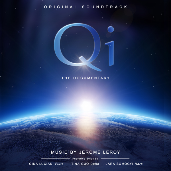 Qi The Documentary - Original Soundtrack (Cover Art) 600px.jpg