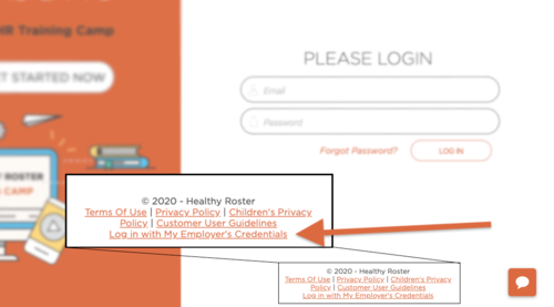 """The """"Log In with my Employer's Credentials"""" button is located at the bottom of the Healthy Roster log in page."""