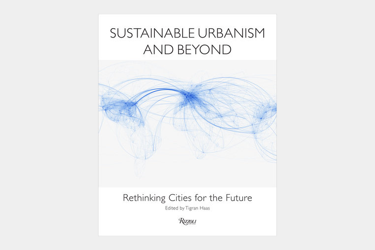 Sustainable-Urbanism-and-Beyond-by-Tigran-Haas.png