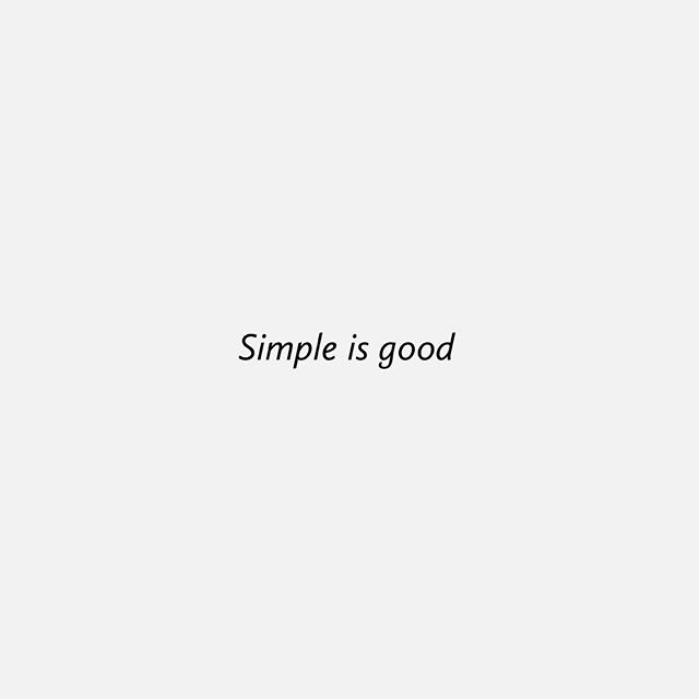 "We're currently coming out of a season of wild busyness & we're taking time to step back and edit our business to make sure we're only doing what we can do well with a sincere & generous attitude & nothing we feel we simply ""should"" be doing.  I love this phrase ""Simple is good"" because it's so easy to overcomplicate what our path is, listening to too many opinions or ""experts"" - there is so much peace and relief in remembering that simple is good, the world doesn't need to be any more complicated.  So I'm taking this morning to write my thoughts on paper & seeking a simple & honest direction for P&P that will do nothing but add value & simplify."