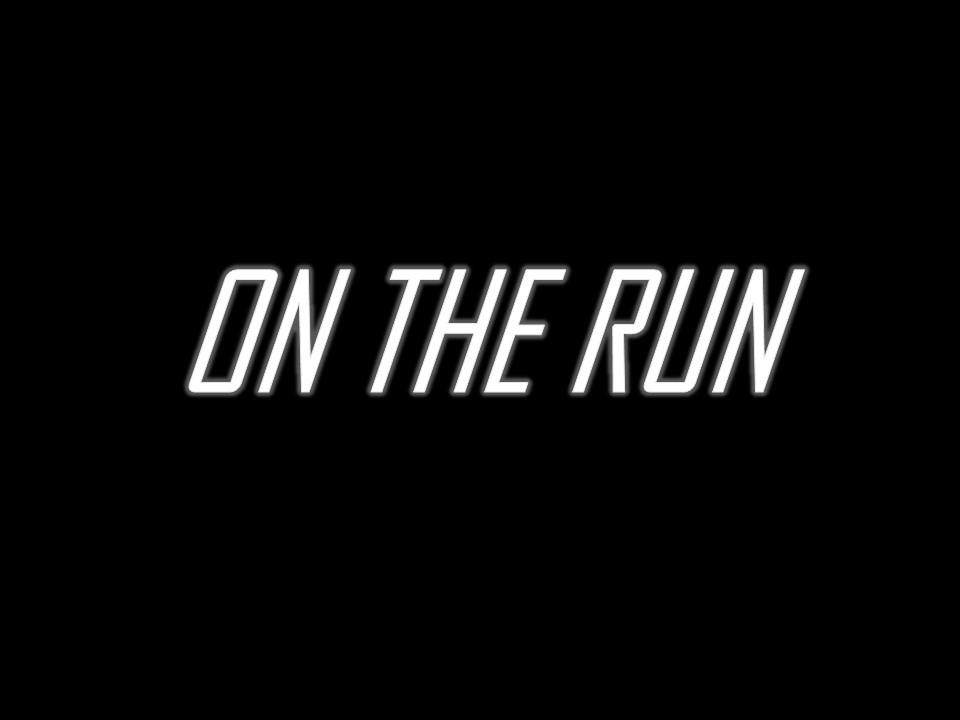 On The Run.jpg