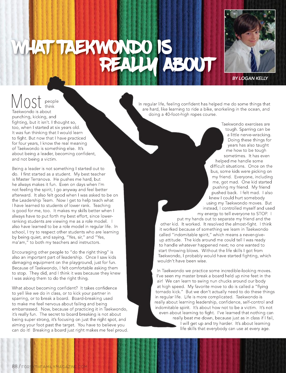 what taekwondo is really about - Forsyth Family, January 2019Written by: Logan Kelly