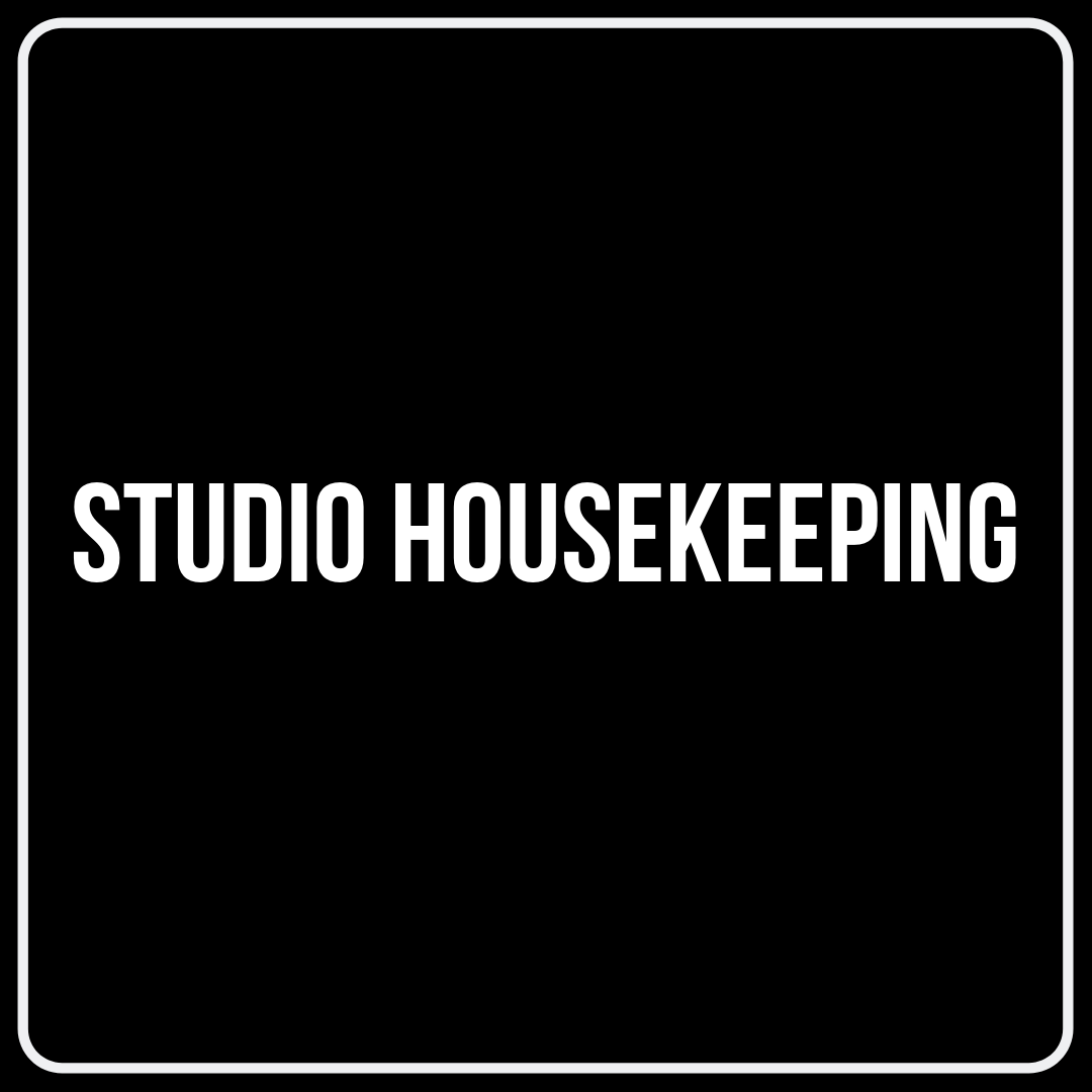 studio housekeeping.png