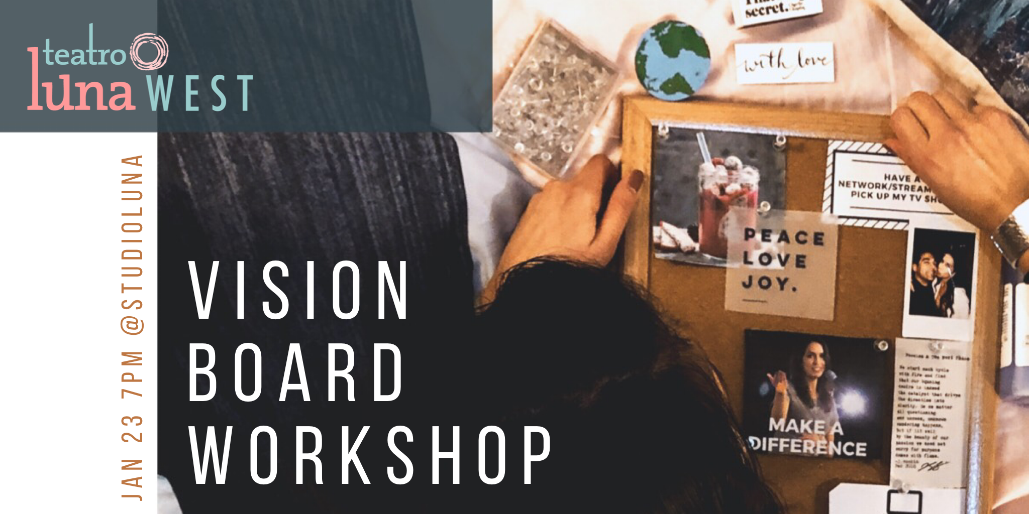 The promo for our first Vision Board Workshop