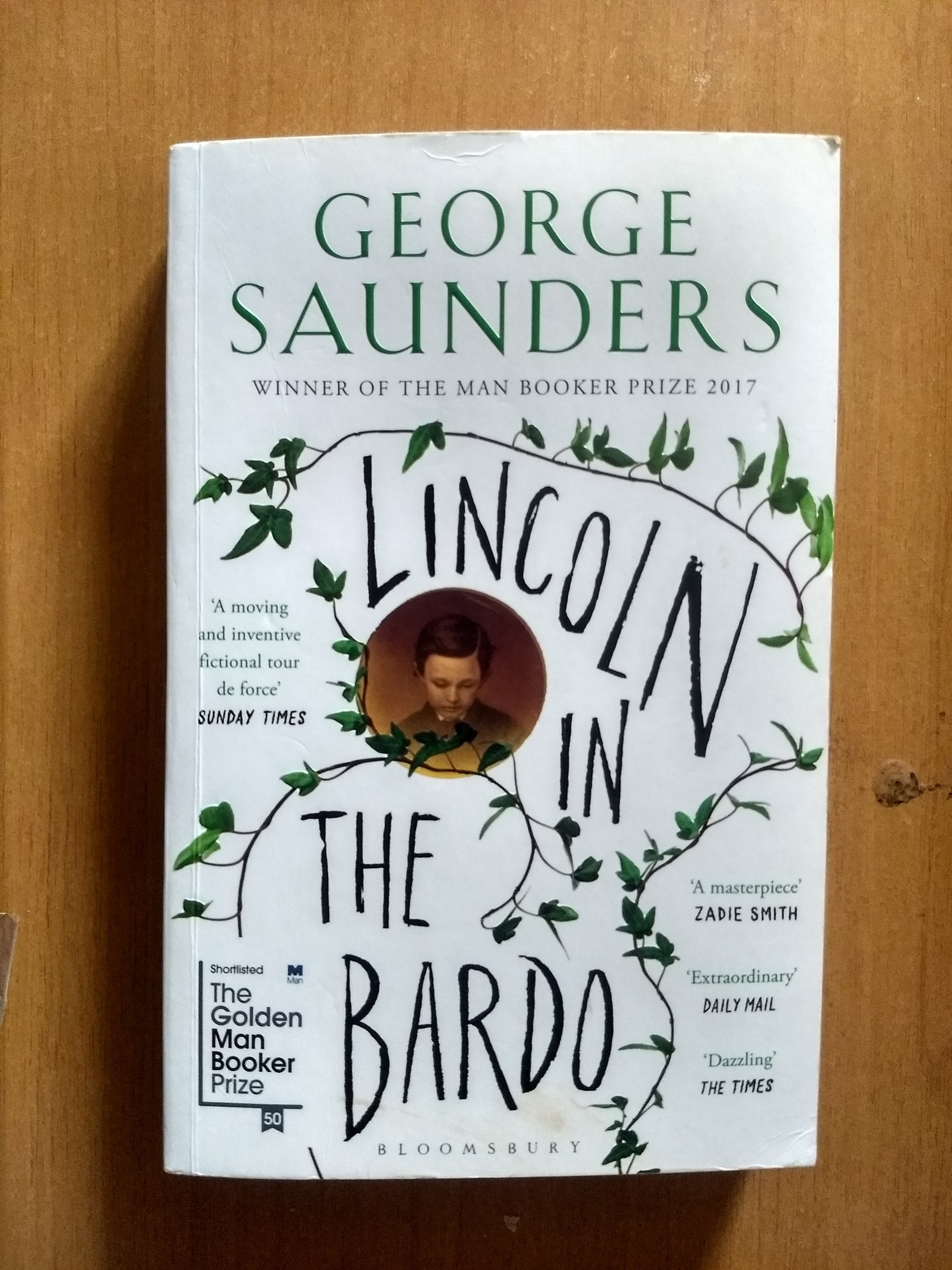 Lincoln In The Bardo - -george saunders-