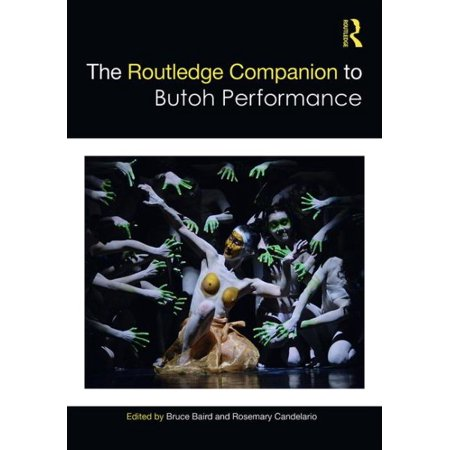 routledge copnaion to butoh performance.jpeg