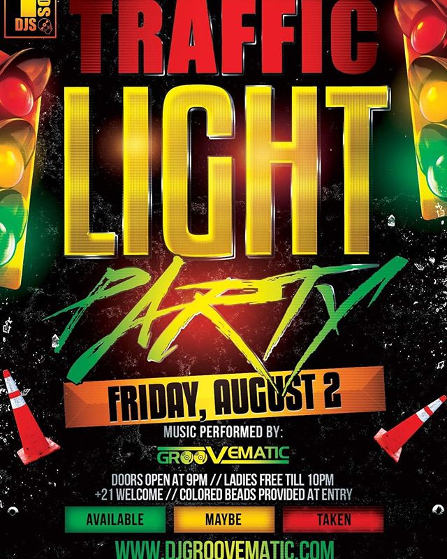TRAFFIC LIGHT PARTY NEXT FRIDAY WITH @djgroovematic 🔥🔥 then BLACKLIGHT PAINT PARTY ROUND 2 AUGUST 3rd WITH @andrewhypes