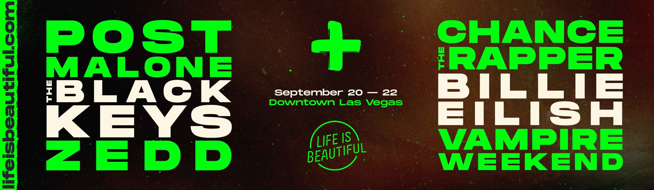 Billboard: Lineup Announcement for LIFE IS BEAUTIFUL 2019 festival.