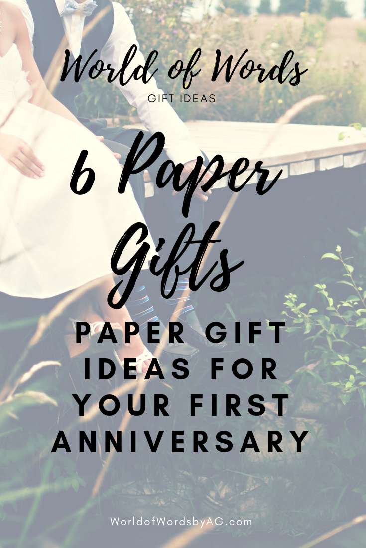 1st Anniversary Gift Ideas Gift Ideas For All Occasions World Of Words By Alicia N Green